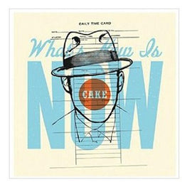 "Cake - What's Now Is Now [7""]"