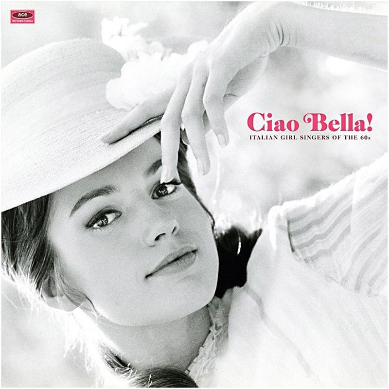 Various Artists - Ciao Bella! Italian Girl Singers Of The 60s [LP]