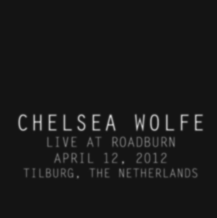 Chelsea Wolfe -  Live at Roadburn 2012 LP