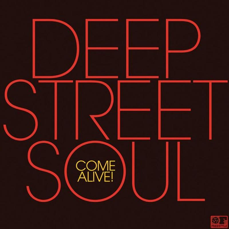 Deep Street Soul - Come Alive! [LP]