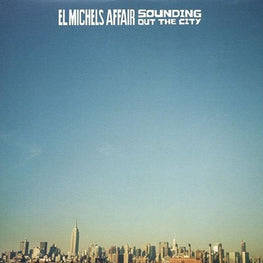 El Michels Affair - Sounding Out The City [LP]