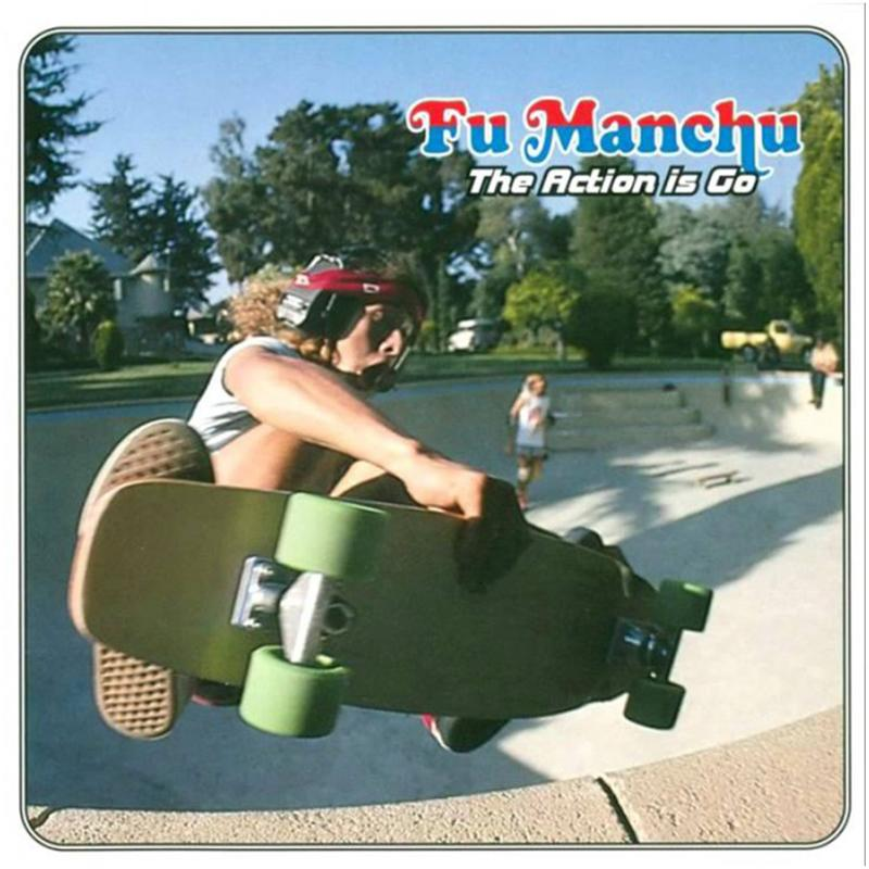 Fu Manchu - The Action Is Go [2LP]