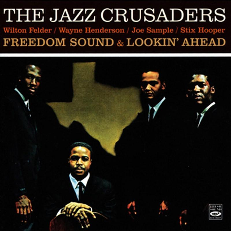 The Jazz Crusaders - Freedom Sound / Lookin' Ahead [2LP] (180G)