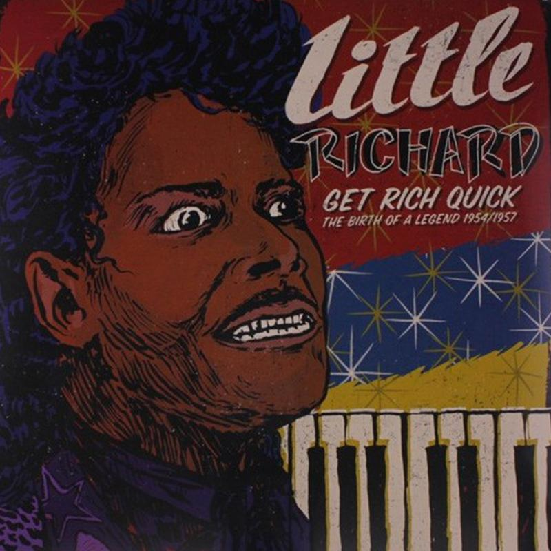 Little Richard - Get Rich Quick: The Birth Of A Legend 1954-1957 [LP]