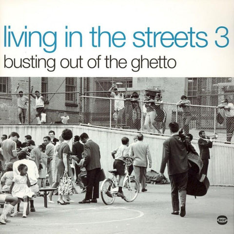 Various Artists - Living In The Streets 3: Busting Out Of The Ghetto [2LP]