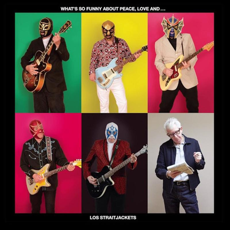 Los Straitjackets - What's So Funny About Peace Love and Los Straitjackets [LP]