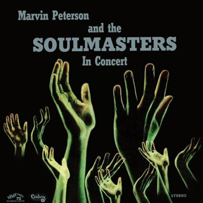 Marvin Peterson And The Soulmasters ‎– Marvin Peterson And The Soulmasters In Concert [LP]