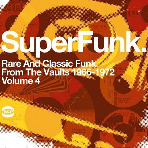 Various Artists - SuperFunk Vol. 4: Rare And Classic Funk From The Vaults 1966-1972 [2LP]