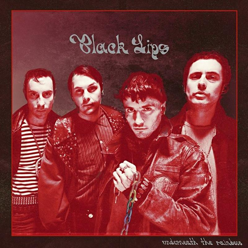 The Black Lips - Underneath The Rainbow [LP]