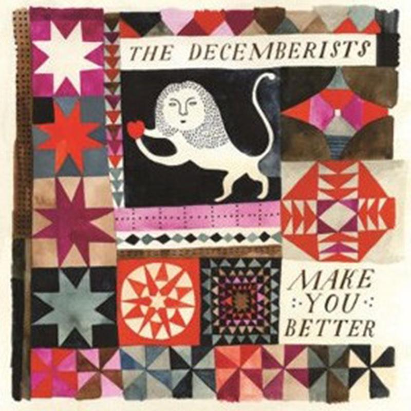 The Decemberists - Make You Better [7