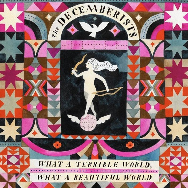 The Decemberists - What A Terrible World, What A Beautiful World [LP]