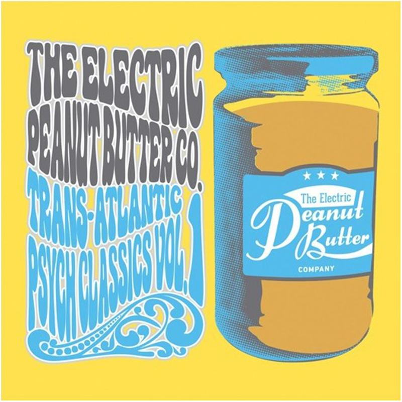 The Electric Peanut Butter Company ‎- Trans-Atlantic Psych Classics Vol. 1 [LP]