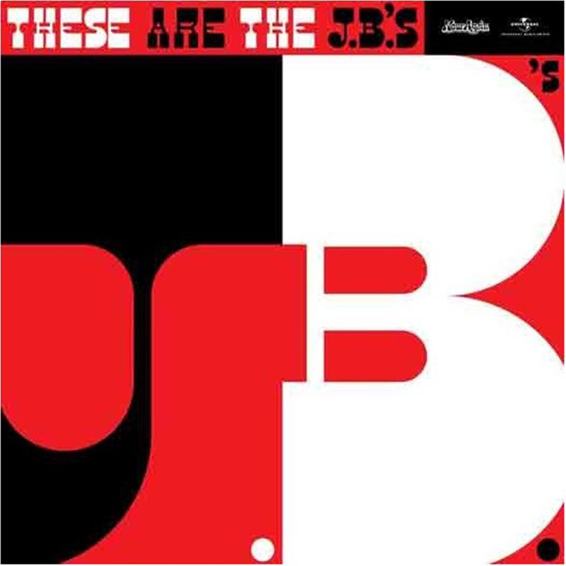 The J.B.'s ‎– These Are The J.B.'s [LP]