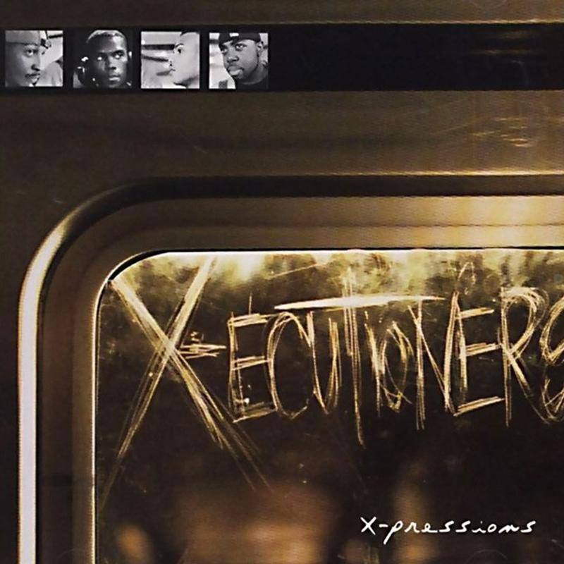 The X-ecutioners - X-pressions [LP]