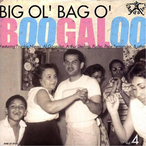 Various Artists - Big Ol Bag O Boogaloo Vol. 4 [LP]