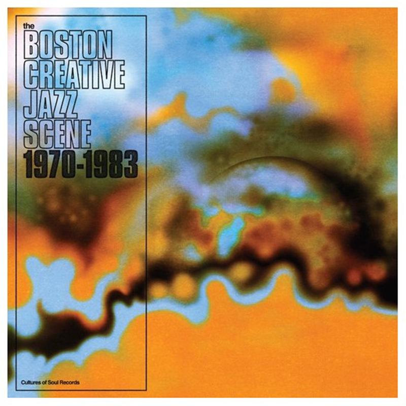 Various Artists - The Boston Creative Jazz Scene: 1970-1983 [2LP]