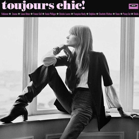 Various Artists - Toujours Chic! More French Girl Singers Of The 1960's [LP] (180G)