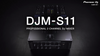 Pioneer DJ Official Introduction: DJM-S11 professional 2-channel DJ mixer