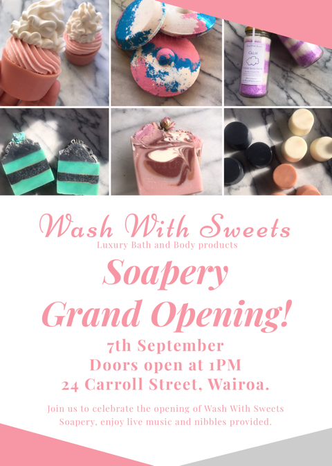 Soapery Grand Opening! ~ Wash With Sweets