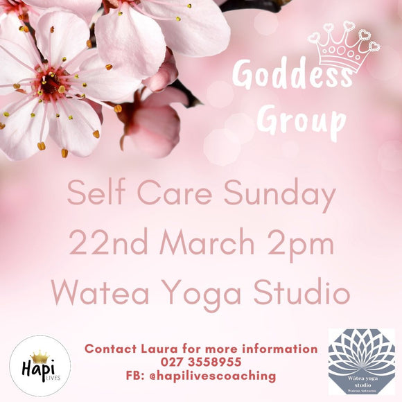 Self Care Sunday ~ Goddess Group
