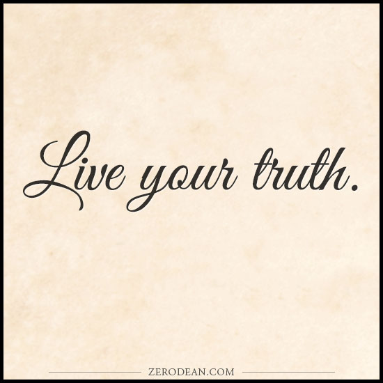 Live in Your Truth