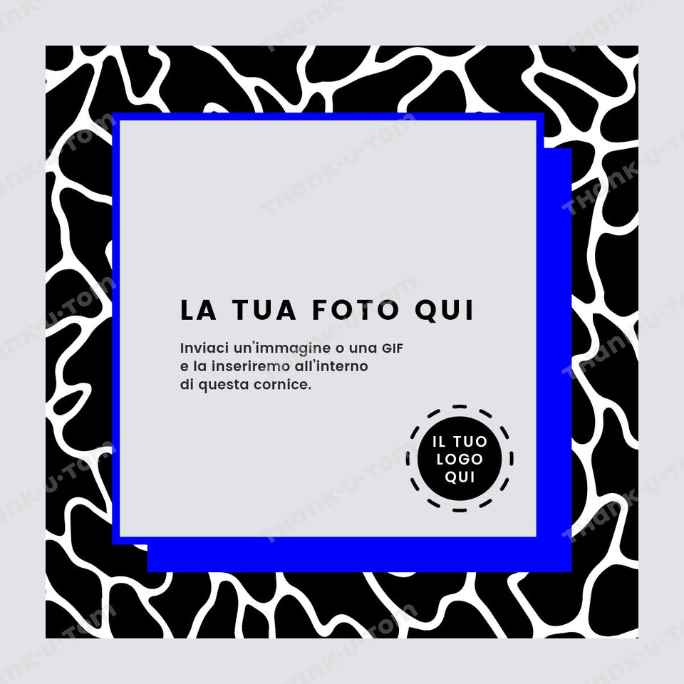 T23_Spotted_Frame_BW_01-Thank u Tom-Post per Instagram; Cornice Grafica Animalier