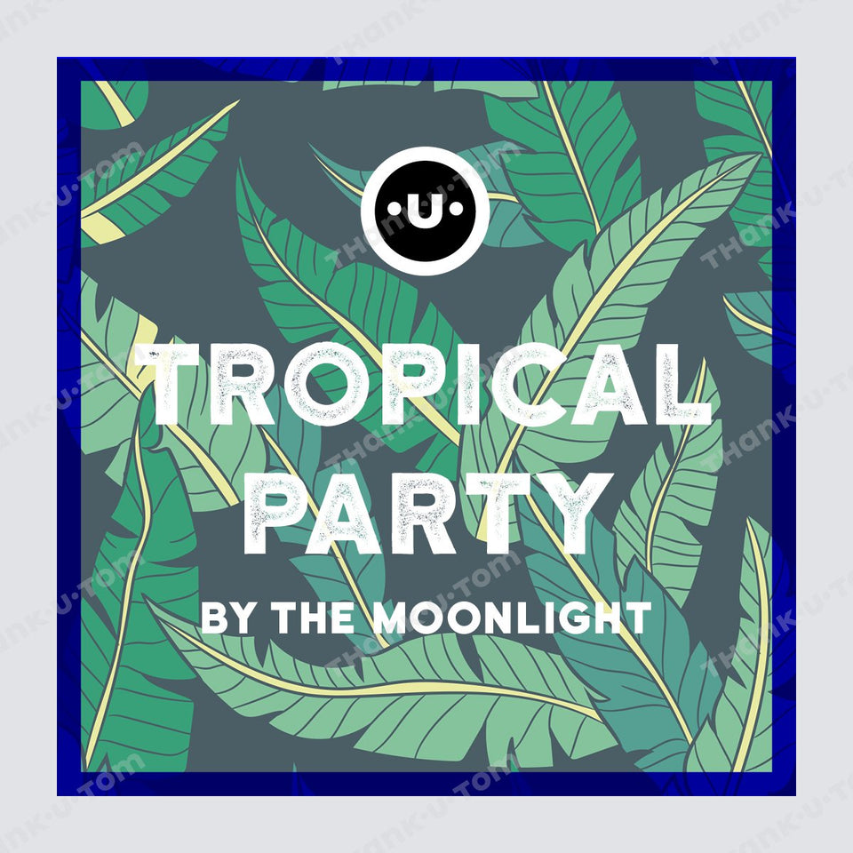 T28_TropicalParty_Dark_02-Thank u Tom-Post per Instagram; Grafica Tropical