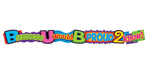 B someone U would B proud… Quotable Expressions® Banner – 10 Feet