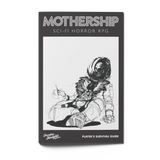 Mothership: Player's Survival Guide - Tuesday Knight Games