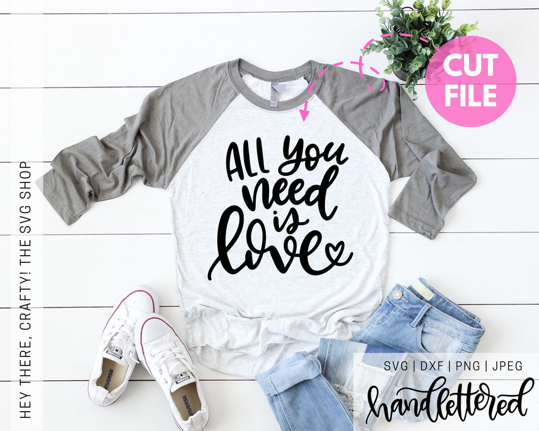 All You Need is Love | SVG, PNG, DXF, JPEG