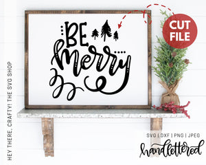 Be Merry | SVG, PNG, DXF, JPEG