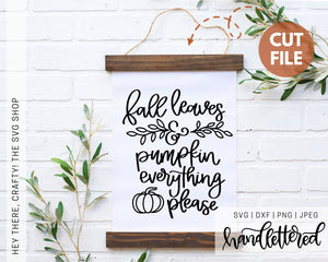Fall Leaves and Pumpkins Please| SVG, PNG, DXF, JPEG