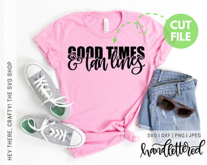 Good Times & Tan Lines | SVG, PNG, DXF, JPEG
