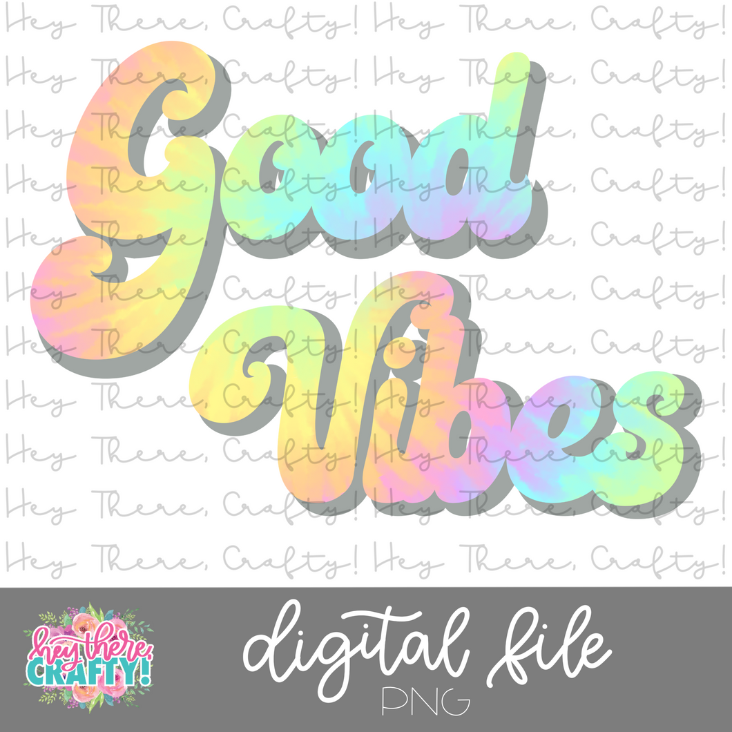 Good Vibes  | PNG File