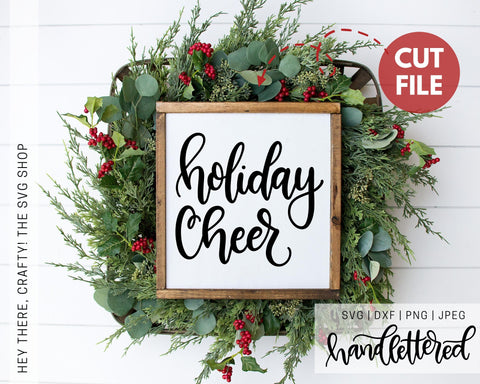 Holiday Cheer | SVG, PNG, DXF, JPEG