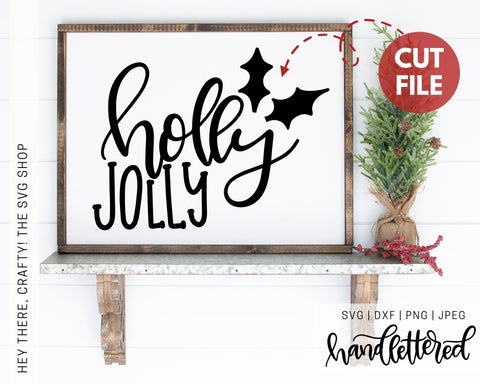 Holly Jolly | SVG, PNG, DXF, JPEG