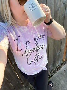 I've Been Drinkin' Coffee T-Shirt