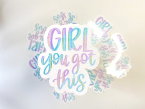 Girl You Got This | Sticker