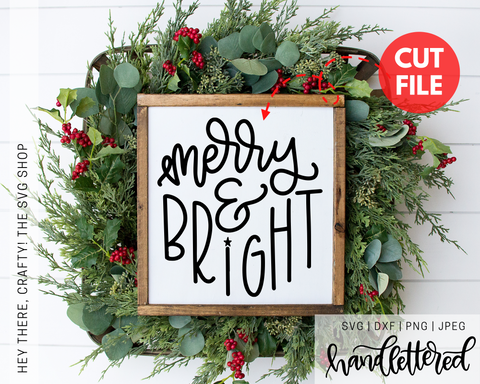 Merry & Bright | SVG, PNG, DXF, JPEG