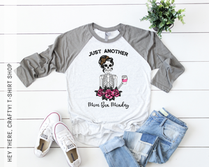 Just Another Mom Bun Monday T-Shirt