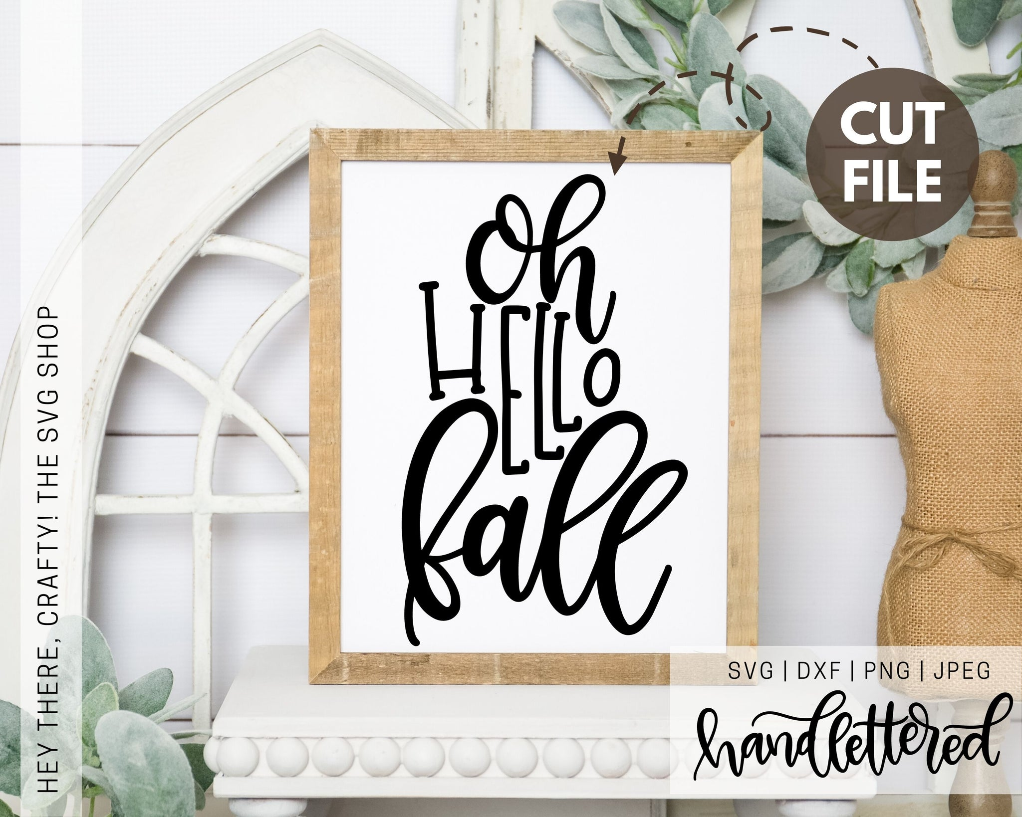 Oh Hello Fall | SVG, PNG, DXF, JPEG
