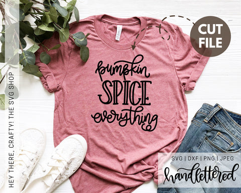 Pumpkin Spice Everything | SVG, PNG, DXF, JPEG