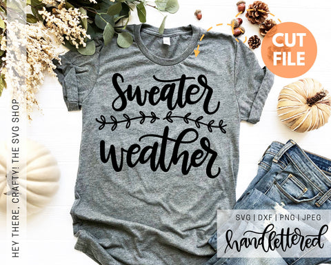 Sweater Weather | SVG, PNG, DXF, JPEG