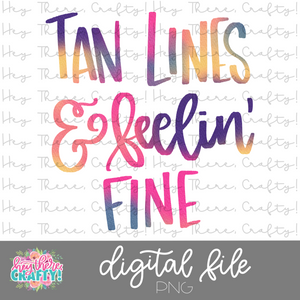 Tan Lines and Feelin' Fine | PNG File
