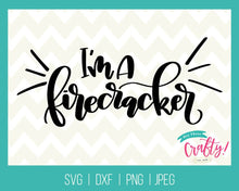 Load image into Gallery viewer, I'm a Firecracker | SVG, PNG, DXF, JPEG