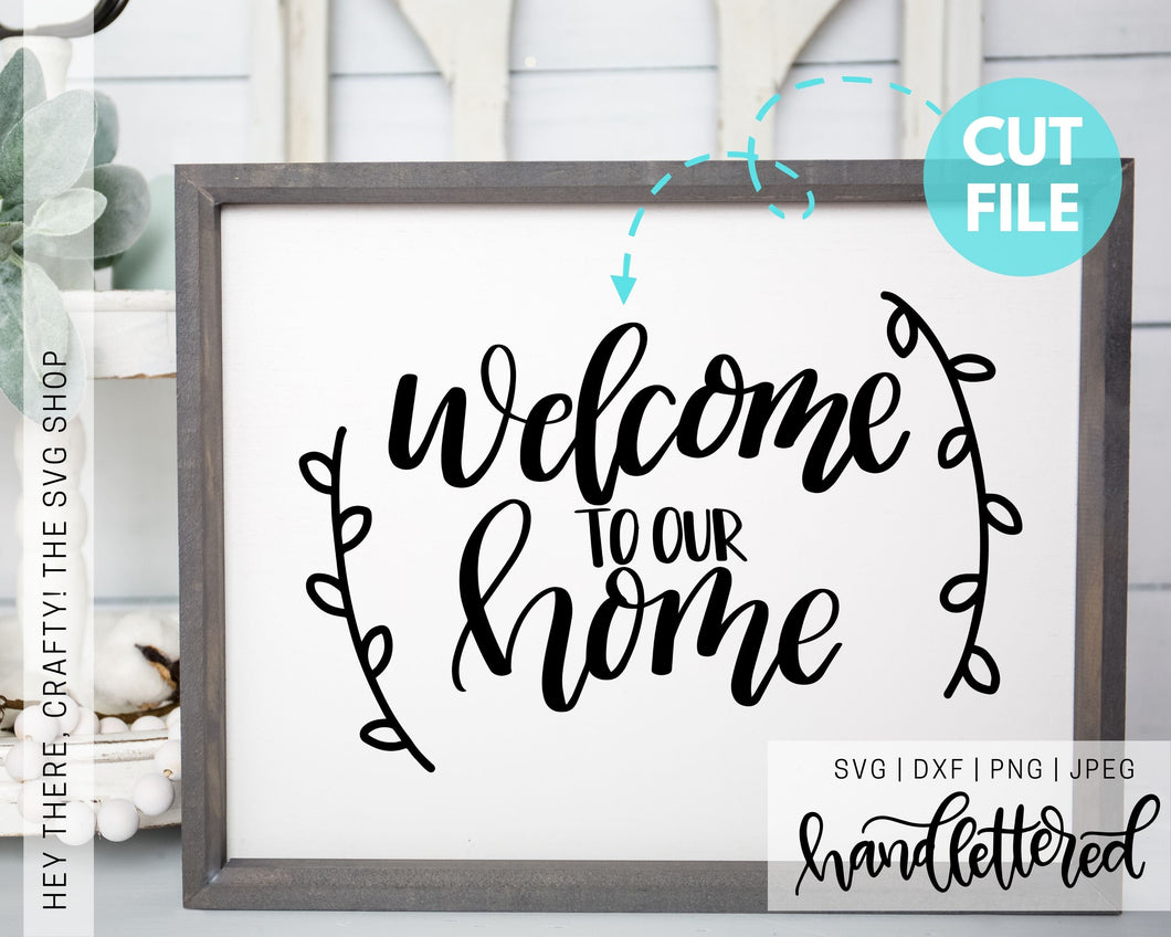 Welcome to our Home | SVG, PNG, DXF, JPEG