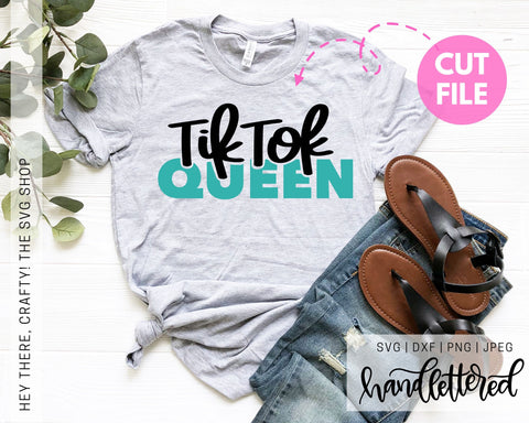 TikTok Queen | SVG, PNG, DXF, JPEG