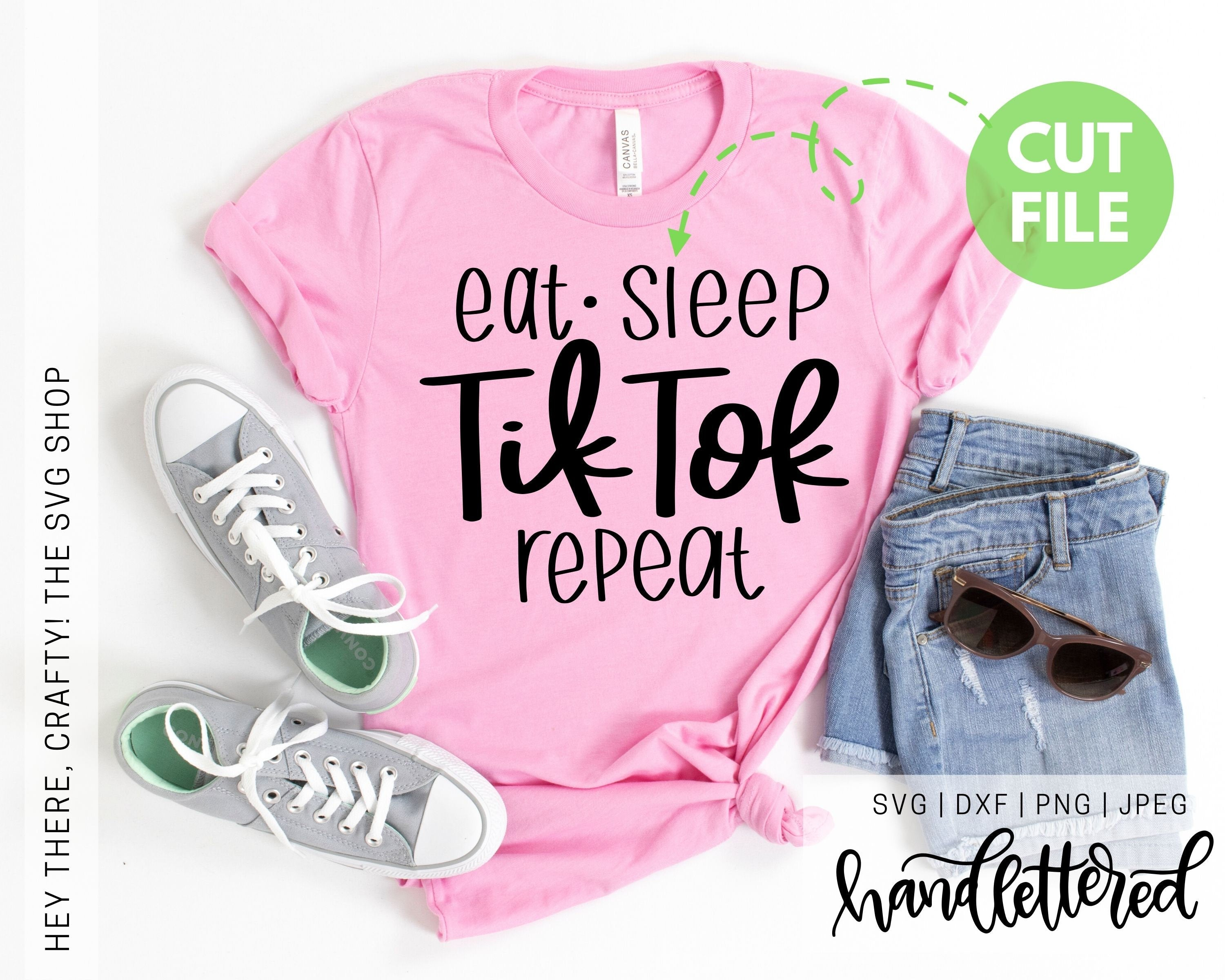 Eat Sleep TikTok Repeat | SVG, PNG, DXF, JPEG