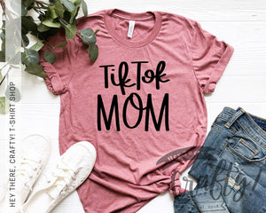 TikTok Mom T-Shirt