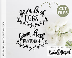 Farm Fresh Eggs/Farm Fresh Produce | SVG, PNG, DXF, JPEG